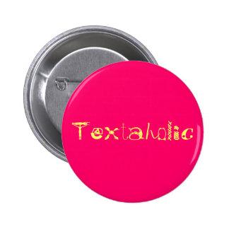 Textaholic Pin