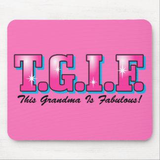 TGIF Fabulous Grandma Mouse Pad