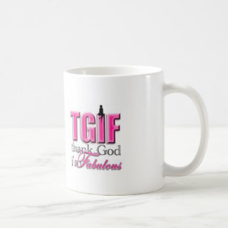 TGIF Im Fabulous Coffee Mug