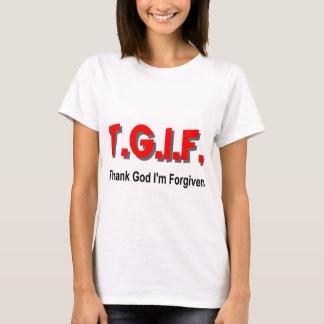 TGIF, Thank God I'm Forgiven christian gift item T-Shirt