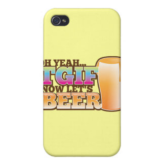 TGIF Thank god it's Friday now let's BEER Case For iPhone 4