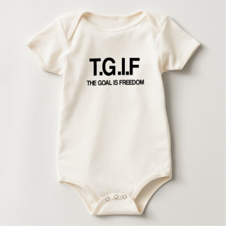 TGIF - The Goal is Freedom Baby Bodysuit