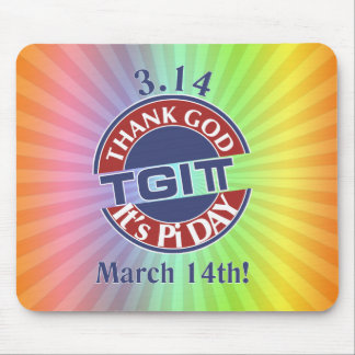 TGIPi  Thank God Its Pi Day 3.14 Red/Blue Logo Mouse Pad