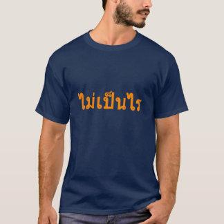 Thai Language Mai Ben Rai Thailand tee shirt