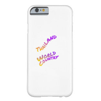 Thailand world country, colorful text art barely there iPhone 6 case