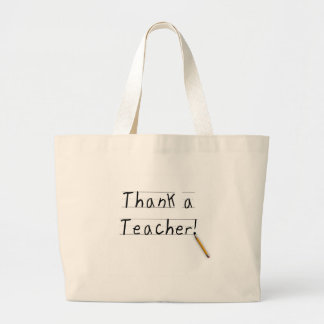 Thank a Teacher Tshirts and Gifts Large Tote Bag