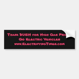 Thank BUSH for High Gas Prices Bumper Sticker