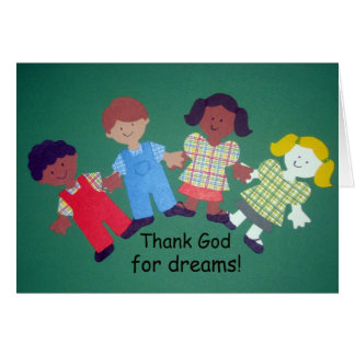 Thank God for dreams! Card