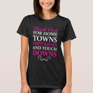 Thank God for Hometowns, First Kisses, & Touchdown T-Shirt