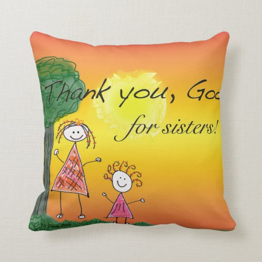 Thank God for Sisters - Pillow