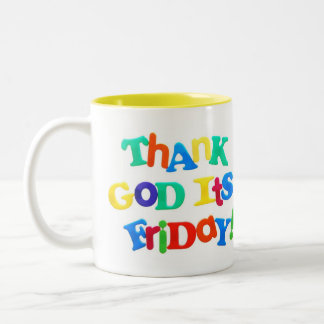 Thank God it's Friday! 2 Sided Mug
