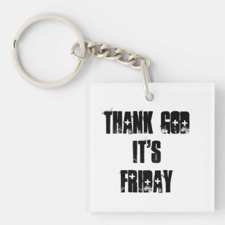 Thank God it's Friday keychain
