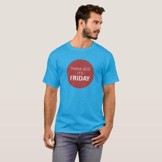 Thank GOD It's FRIDAY T-Shirt