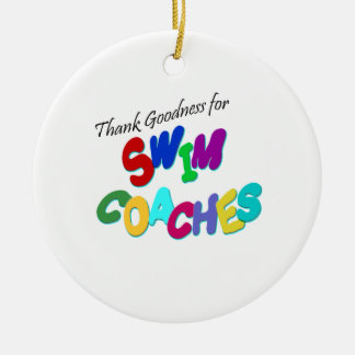 Thank Goodness for Swim Coaches Ceramic Ornament