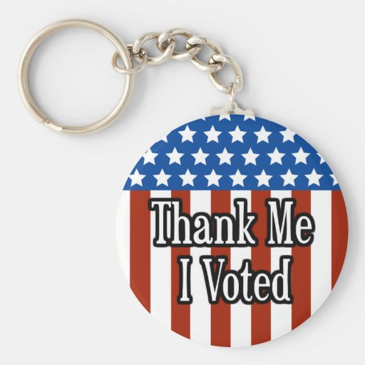 Thank Me. I Voted. Keychain