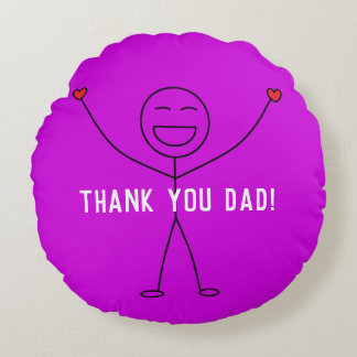 THANK YOU DAD Cute Smiley Stick Figure Gratitude Round Pillow