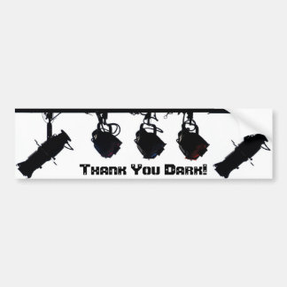 """Thank You Dark"" Bumper Sticker"