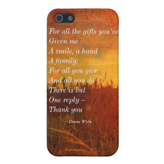 "Thank you - ""For All the Gifts You've Given Me"" iPhone 5 Cases"