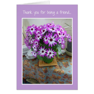 Thank you for being a friend... card