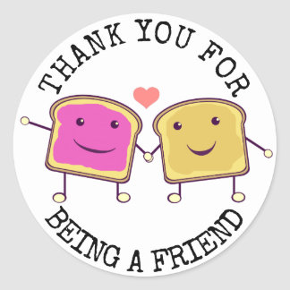 Thank You for Being a Friend Round Sticker