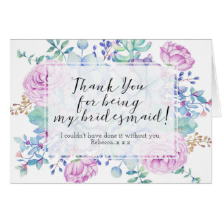 thank you for being my bridesmaid card succulents