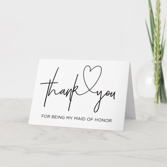 Thank You Wedding Cards.Thank You For Being My Maid Of Honour Wedding Card