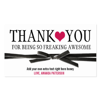 Thank you for being so AWESOME. Pack Of Standard Business Cards