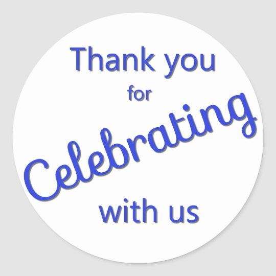 Thank You for Celebrating with Us Sticker Blue