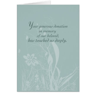 Thank you for Donation In Memory, Organic Flower S Card