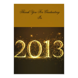 """Thank You For Graduating in 2013 5"""" X 7"""" Invitation Card"""