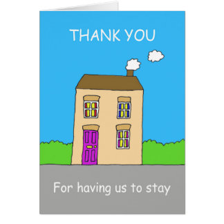 Thank you for having us to stay. card