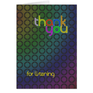 Thank you for listening card