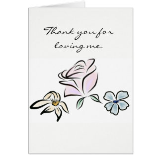 Thank You for Loving Me Card with Poem