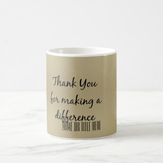 Thank you for Making a Difference Coffee Mug