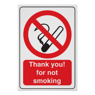 Thank You for Not Smoking Sign Poster