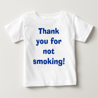 Thank You for Not Smoking Tees