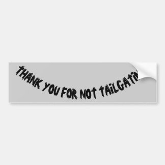 Thank You For Not Tailgating (young itch) Smile Bumper Sticker