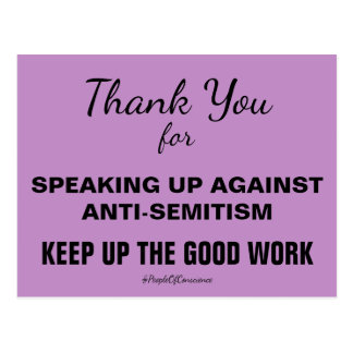 Thank You For Speaking Up Against Anti-Semitism Postcard