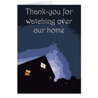 Thank you for watching over our home card