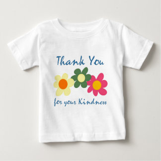 Thank You For Your Kindness Shirts