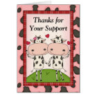 Thank You for Your Support - Cows Card