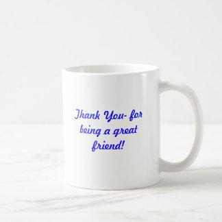 Thank You Friend Classic White Coffee Mug