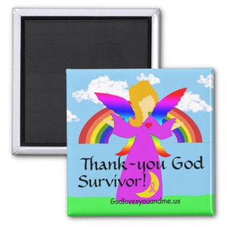 Thank-you God Survivor! Magnet