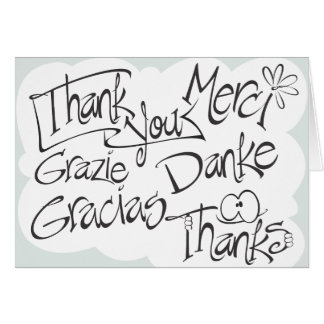 Thank You, Gracias, Merci, Thanks, Black & White Card