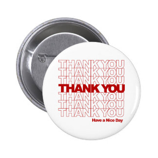Thank You! Have a Nice Day! 2 Inch Round Button