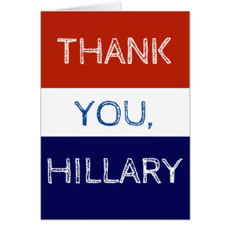 Thank You Hillary Red White and Blue Card