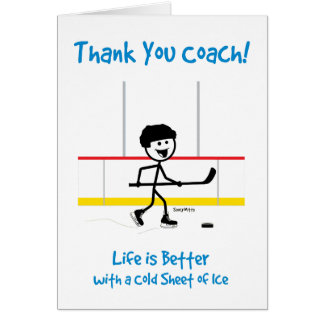 Thank You Hockey Coach Life Is Better Card