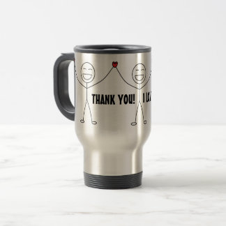 THANK YOU I LOVE YOU Gratitude Travel Mug
