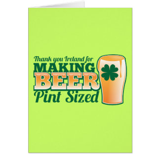Thank you Ireland for making beer pint sized from Card