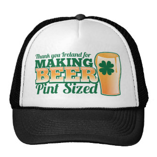 Thank you Ireland for making beer pint sized from Trucker Hat